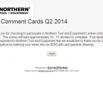 www.northerntool.com/surv, Northern Tool + Equipment Customer Survey