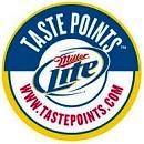 www.tastepoints.com - ,000 Miller Lite Taste Points
