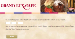 www.grandluxcafe.com/feedback - The Grand Lux Cafe Guest Satisfaction Survey